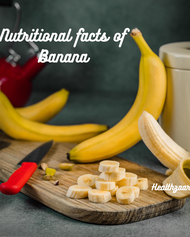 Top 10 Health Benefits of Banana| Nutritional Facts of Banana